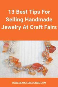 Selling handmade jewelry at local craft fairs is a great way to make some extra money. Here are some simple tips to make the experience much better for your customers and yourself. #sellinghandmadejewelry #beading #tbcl