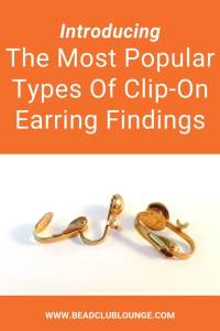 If you've got non-pierced ears, you can still wear earrings. Discover different types of clip-on earring findings. #earrings #beading #tbcl