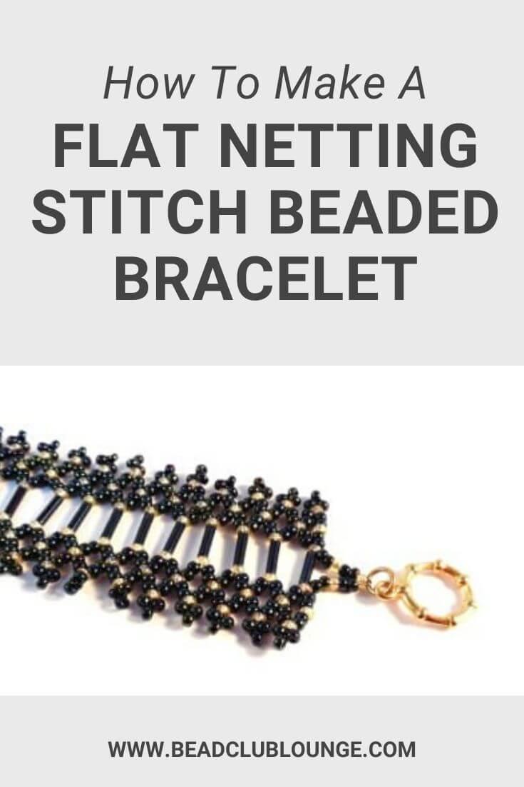 Free Netting Pattern - How To Make This Elegant Beaded Bracelet