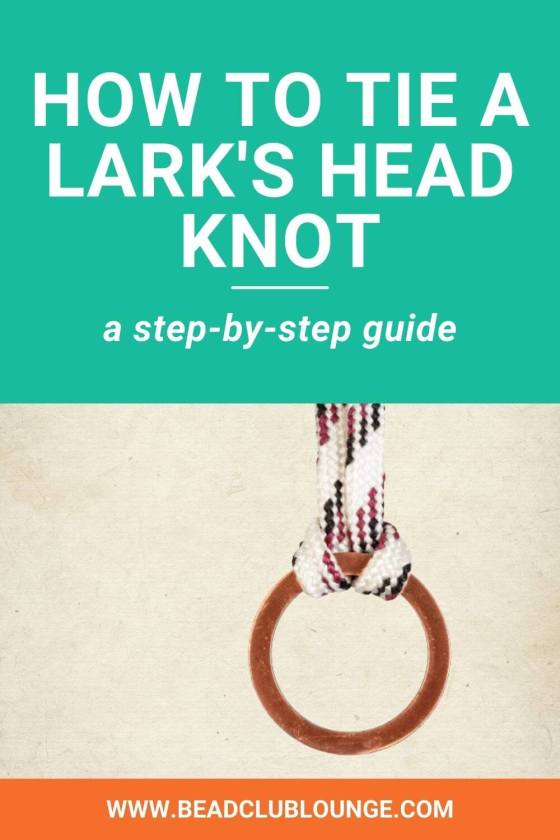A Simple Guide for How To Tie Lark's Head Knots Like A Pro
