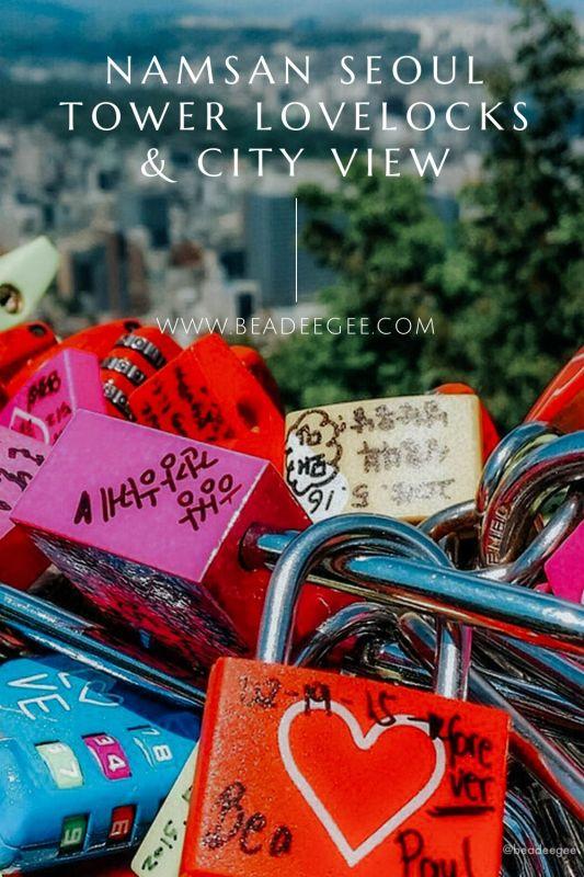 lovelocks on namsan Tower overlooking the building of Seoul