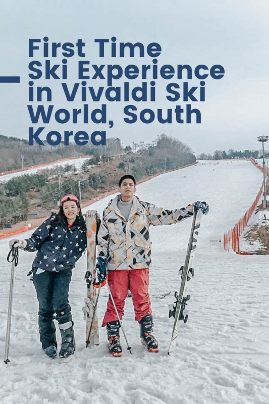 Couple with ski equipments in a ski park with text First Time Ski Experience in Vivaldi Ski World, South Korea