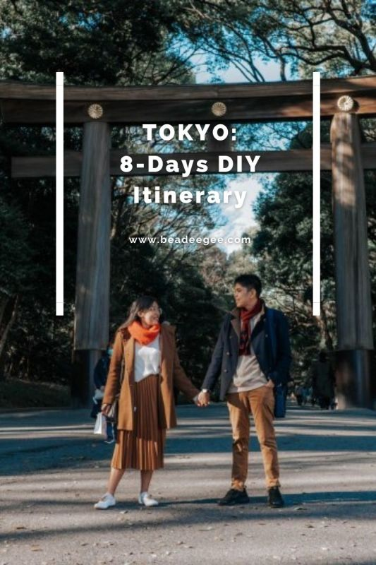 a couple in front of meiji shrine with text tokyo: 8 days DIY Itinerary
