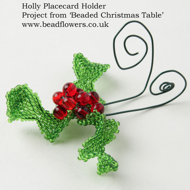 Beaded Holly, Place Card Holder, Beaded Christmas Table, Katie Dean, Beadflowers
