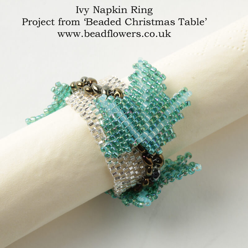 Beaded Ivy Napkin rings, Beaded Christmas Table, Katie Dean, Beadflowers