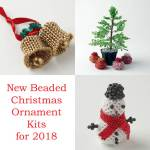 Beaded Christmas ornament kits, new for 2018, Katie Dean, Beadflowers
