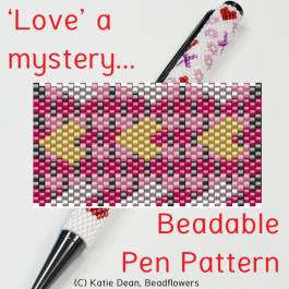 Valentines Beaded Pen Pattern. Love a mystery design by Katie Dean, Beadflowers