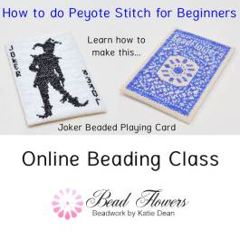 How to do Peyote stitch for beginners. Online beading class with Katie Dean, My World of Beads, Beadflowers