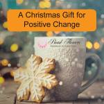 A Christmas Gift for Positive Change, Katie Dean, Beadflowers