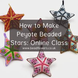 How to make a Peyote beaded star, online class by Katie Dean