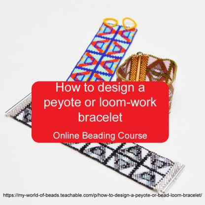 How to design a peyote or bead loom bracelet, online class with Katie Dean