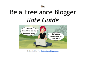 The Be a Freelance Blogger Rate Guide - free download cover