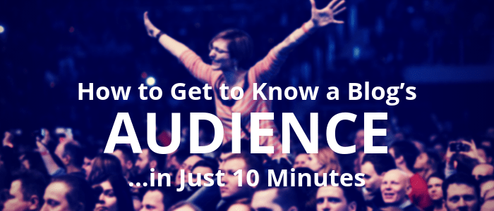 How to Show a Blog Editor You Understand Their Audience [Plus Your Chance to Win $150!]