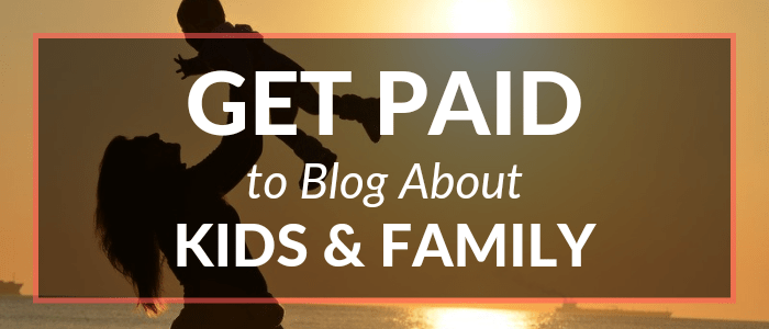 Online (Paid) Writing Jobs at Parenting and Family Blogs