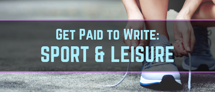 Sports Writing Jobs: A Big List of Sport & Leisure Sites That Pay Writers