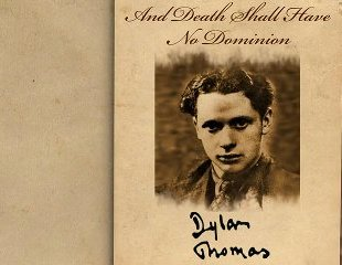 Summary and Analysis of And Death Shall Have No Dominion by Dylan Thomas