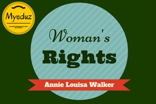 Women's Rights Summary by Annie Louisa Walker