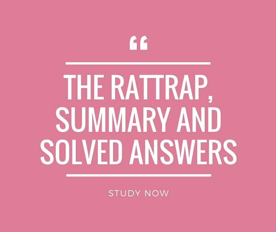 The Rattrap Summary, Solved Questions and Answers CBSE 12