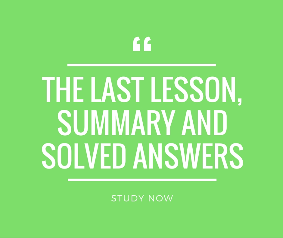 The Last Lesson Summary, Solved Question and Answers CBSE 12