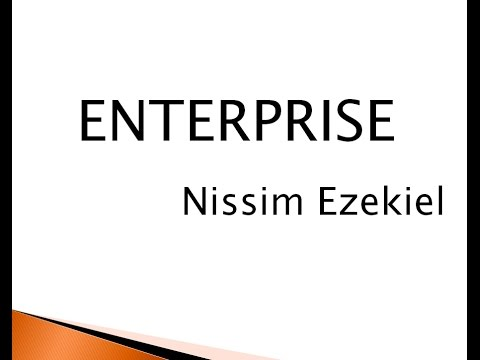 Analysis, Central Idea and Theme of Enterprise by Nissim Ezekiel