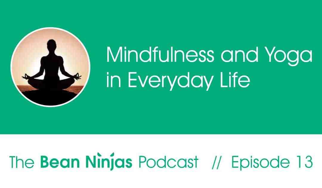 13. Mindfulness and Yoga at Bean Ninjas