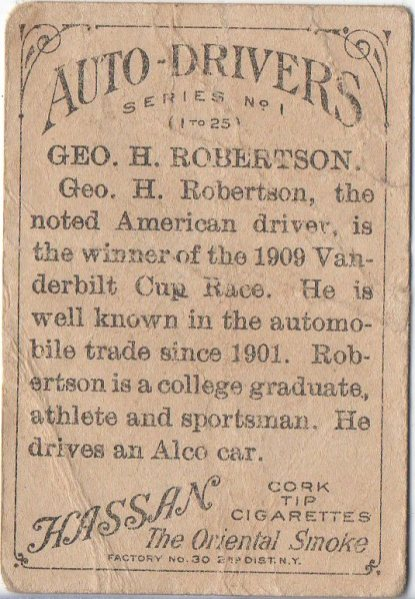 George H. Robertson 1911 American Tobacco Auto Drivers Hassan/Factory 30 back (back)