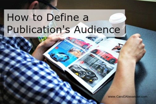 How to Define a Publication's Audience | Be a Pro Writer
