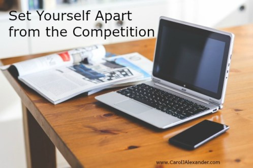 How to Set Yourself Apart from the Competition | Be a Pro Writer