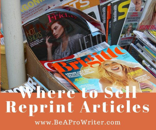 Where to Sell Reprint Articles | Be a Pro Writer