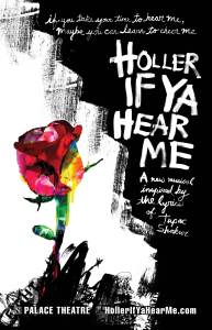 Holler If You Hear Me Poster