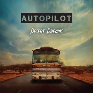 Autopilot Desert Dreams Cover
