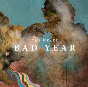 The Weaks Bad Year Cover