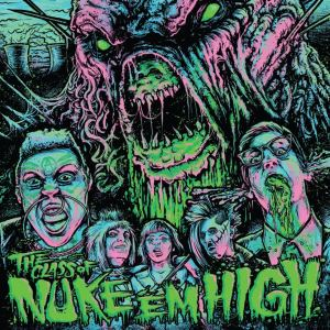 The Class of Nuke Em High Soundtrack On Vinyl