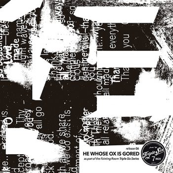 He Whose Ox Is Gored Vulse//Static