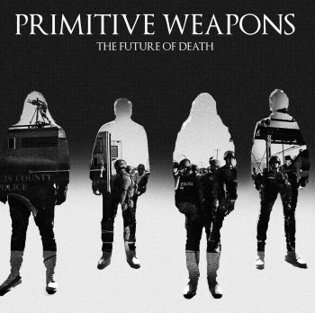Primitive Weapons The Future of Death