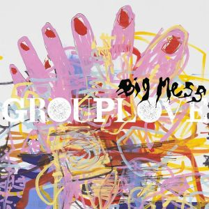Big Mess Grouplove Review