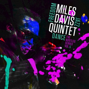 Miles Davis - Freedom Jazz Dance: The Bootleg Series Vol. 5 (2016)