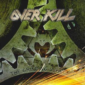 Overkill The Grinding Wheel Sucks