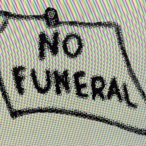 WHLA0005 - No Funeral