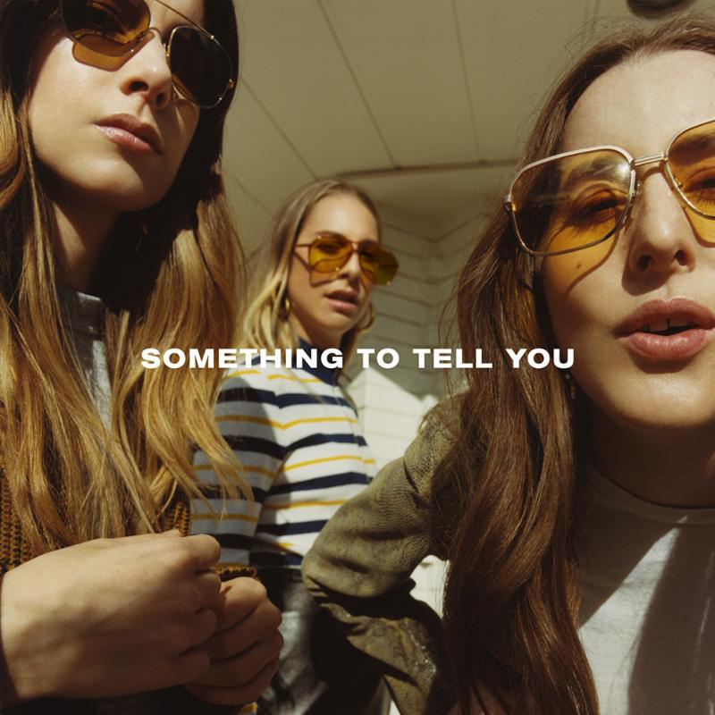 Haim something to tell you album cover