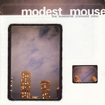 Modest Mouse Lonesome Crowded West 20th Anniversary