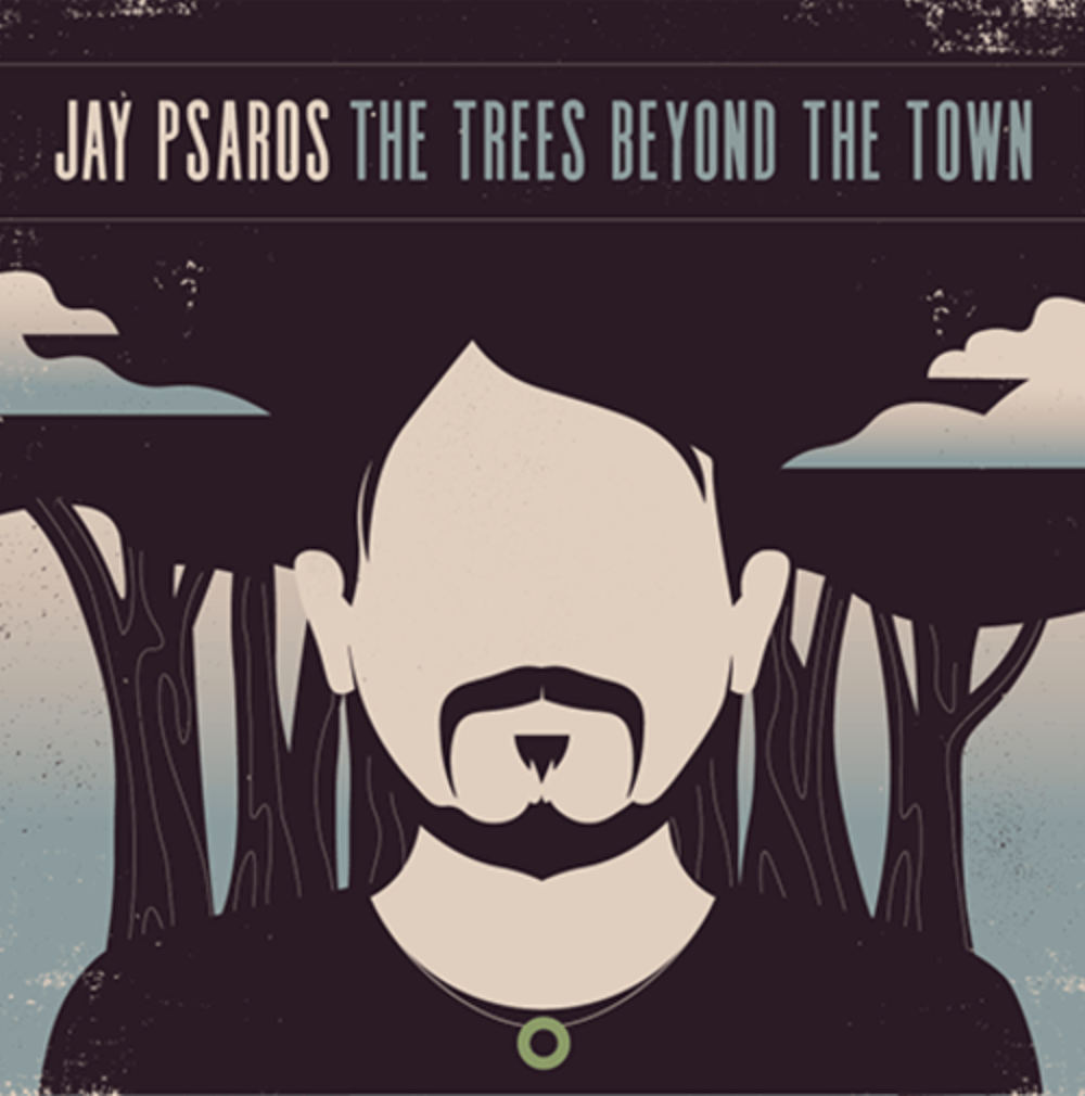 Jay Psaros Interview The Trees Beyond The Town