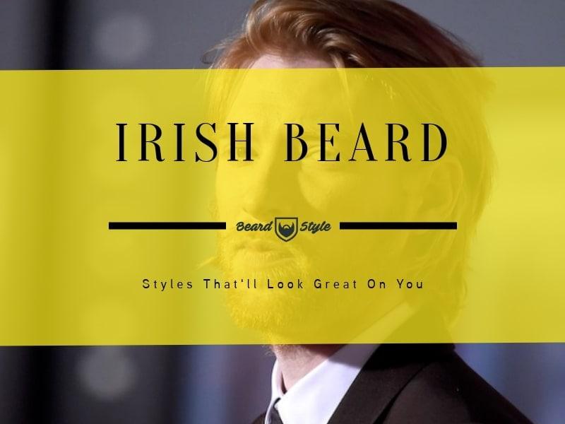 Irish beard styles for men