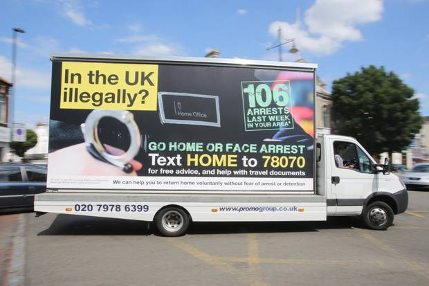 The British Government's message to illegal immigrants (photo from Rick Findler via the London Evening Standard)