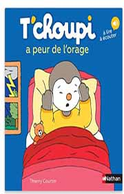 T Choupi A Peur De L Orage : choupi, orage, T'choupi, Livres, Ordre2021, ▷Voici, Collection, Complète