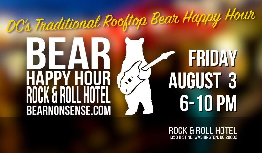 Bear Happy Hour at Rock & Roll Hotel – Aug 3