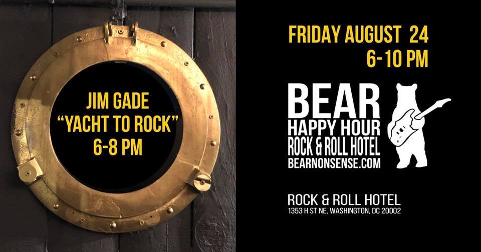 """Jim Gade """"Yacht to Rock"""" - Bear Happy Hour at Rock & Roll Hotel - Aug 24, 2018"""