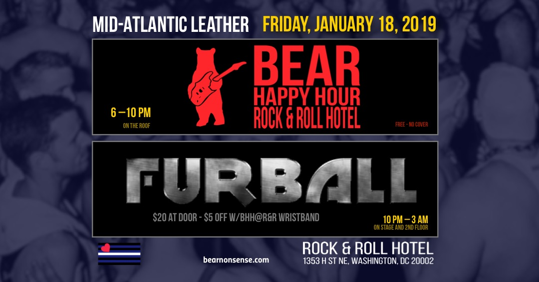 Gay Bears at Mid-Atlantic Leather 2019 : Bear Happy Hour at Rock & Roll Hotel, followed downstairs by FURBALL DC