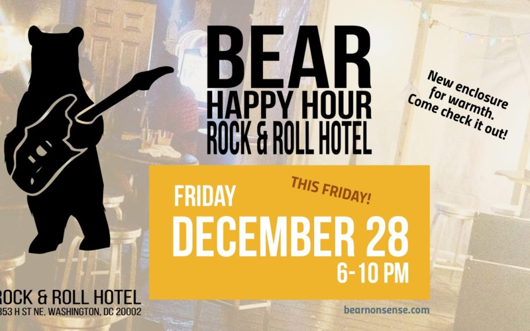 Bear Happy Hour at Rock & Roll Hotel – December 28, 2018