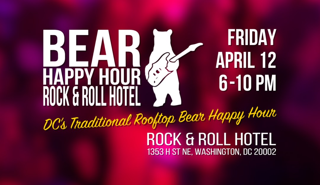 Bear Happy Hour at Rock & Roll Hotel April 12 2019